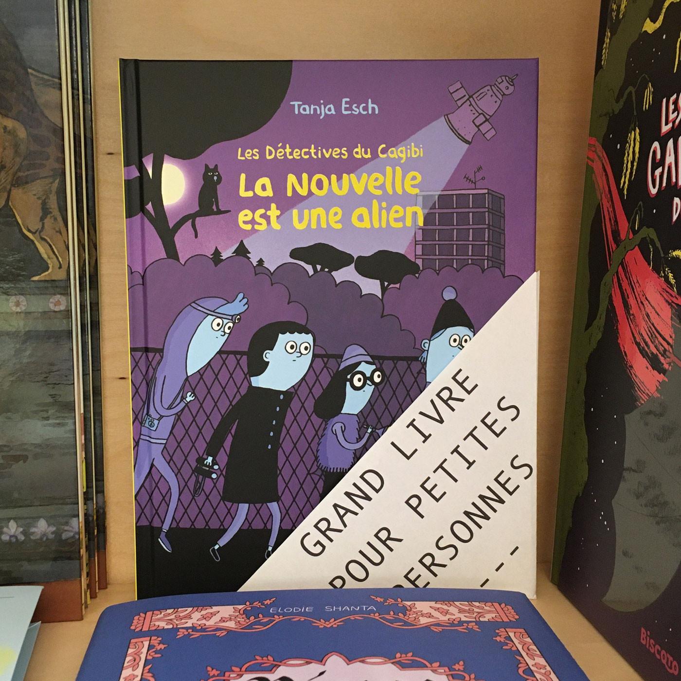 Grands livres pour petites personnes #22 - Les détectives du cagibi. La nouvelle est une alien