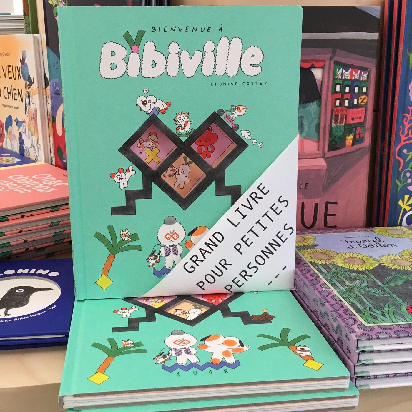 Grands livres pour petites personnes #24 - Bienvenue à Bibiville