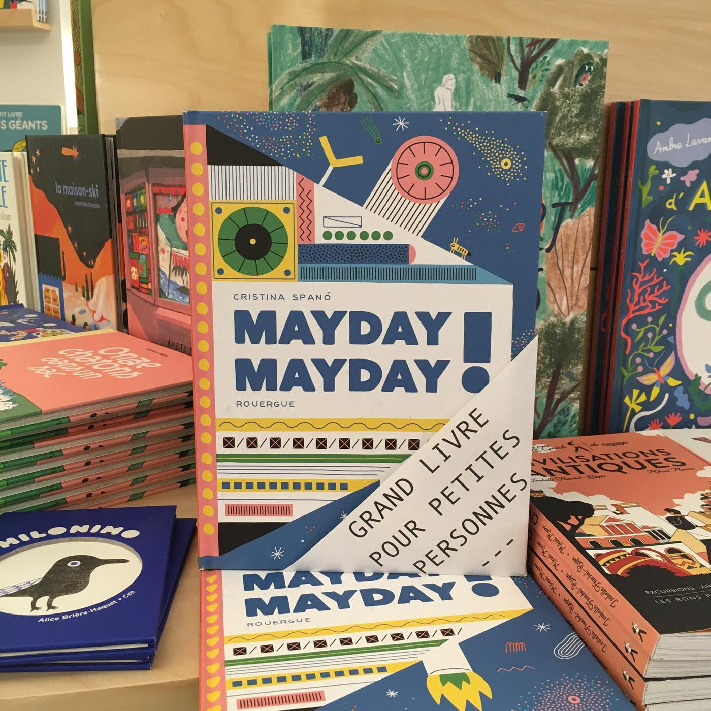 Grands livres pour petites personnes #26 - Mayday Mayday !