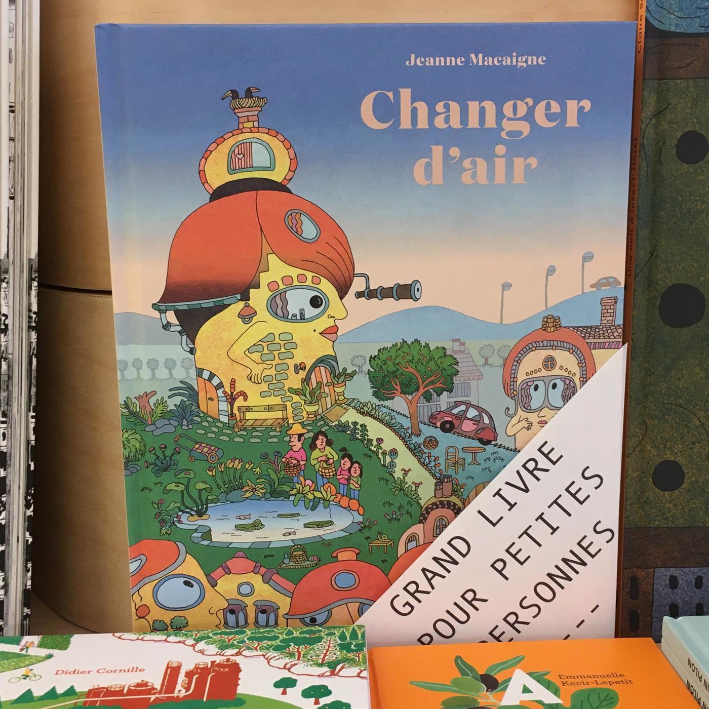 Grands livres pour petites personnes #31 - Changer d'air