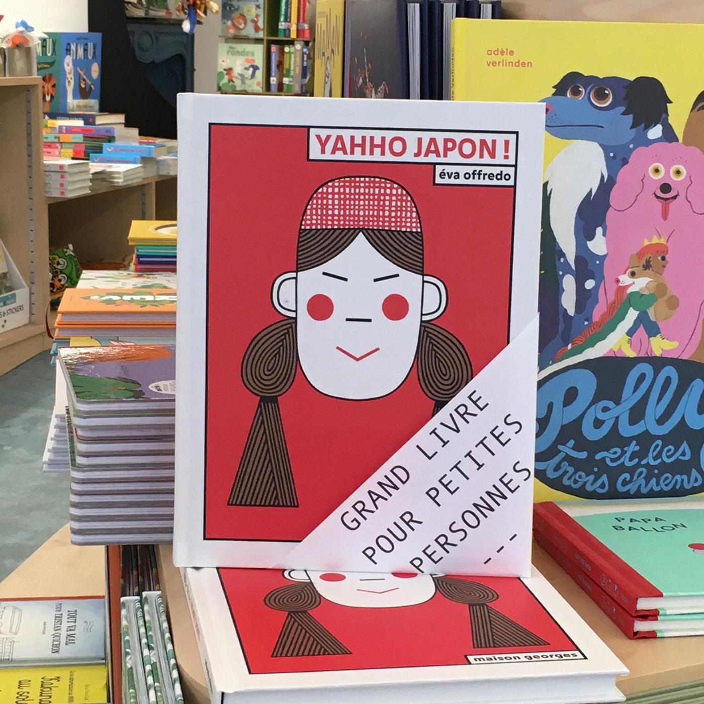 Grands livres pour petites personnes #33 - Yahho Japon !