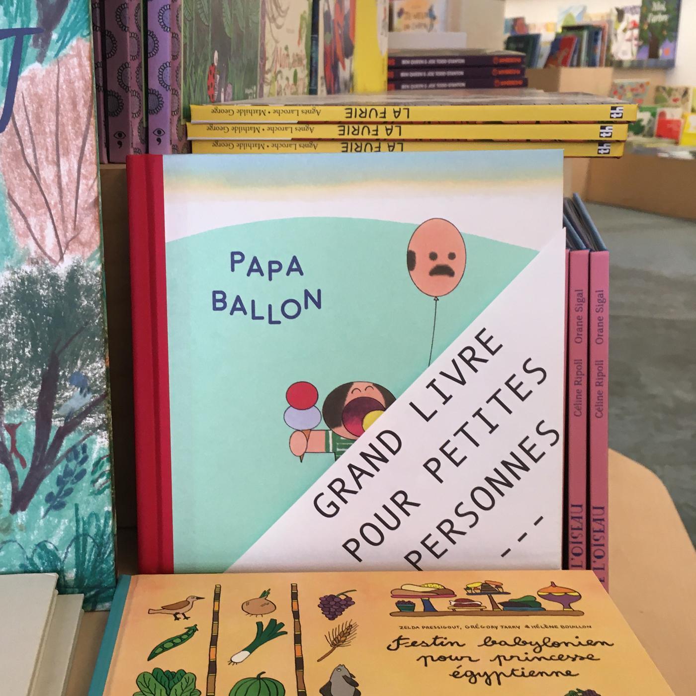 Grands livres pour petites personnes #35 - Papa ballon