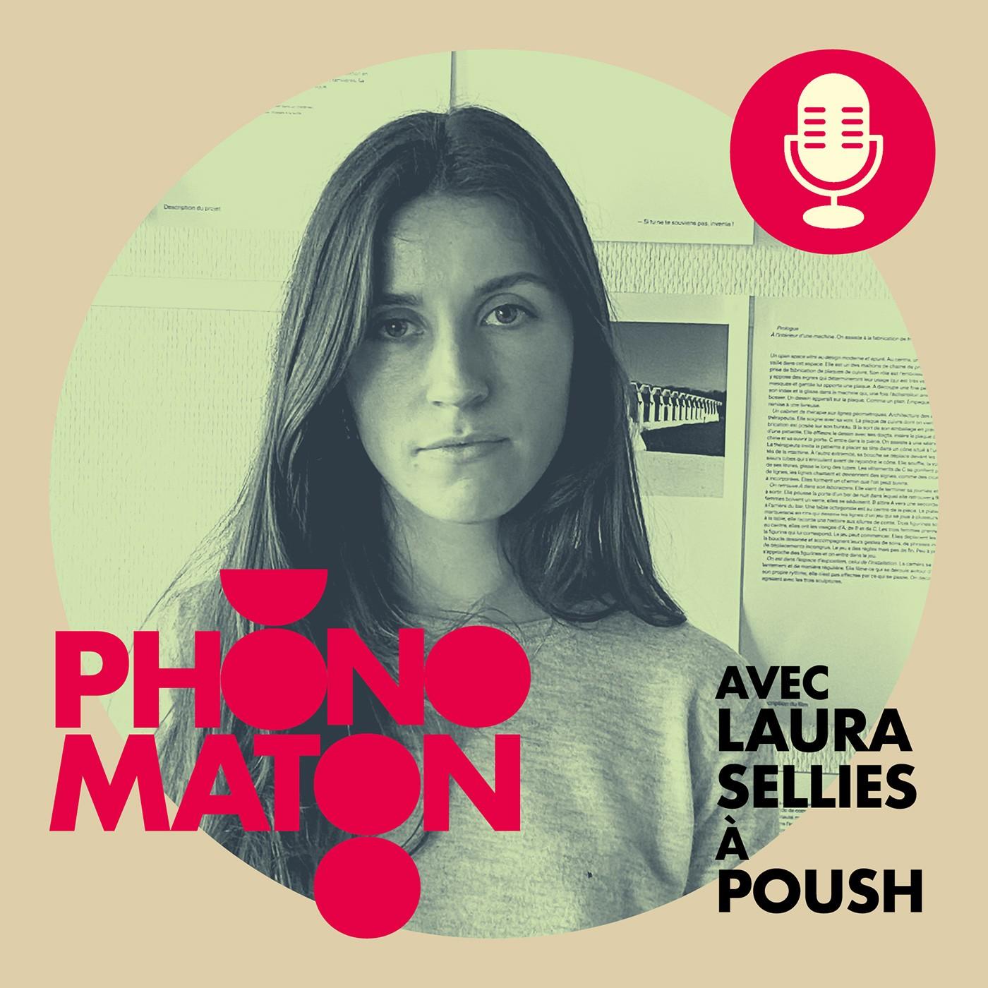 Phonomaton à Poush avec Laura Sellies