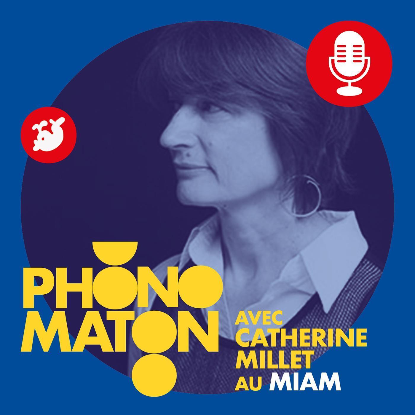 Phonomaton avec Catherine Millet au MIAM