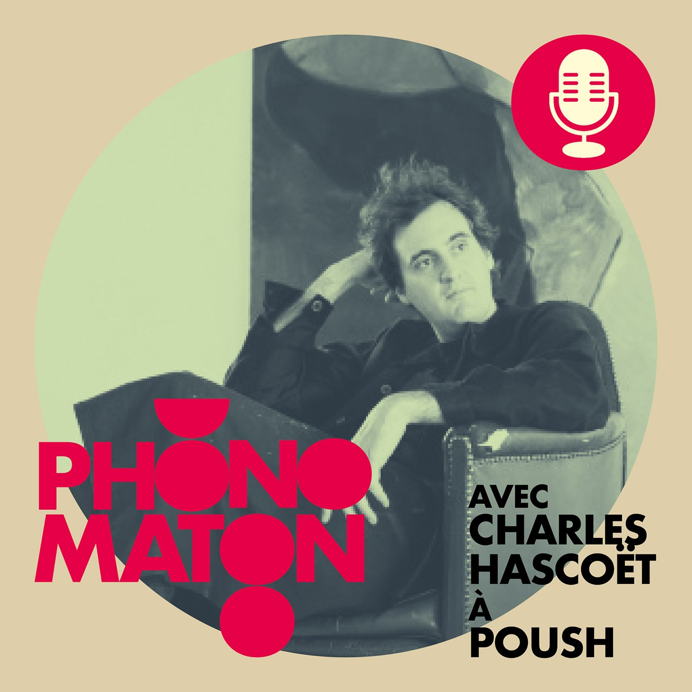 Phonomaton avec Charles Hascoët à Poush