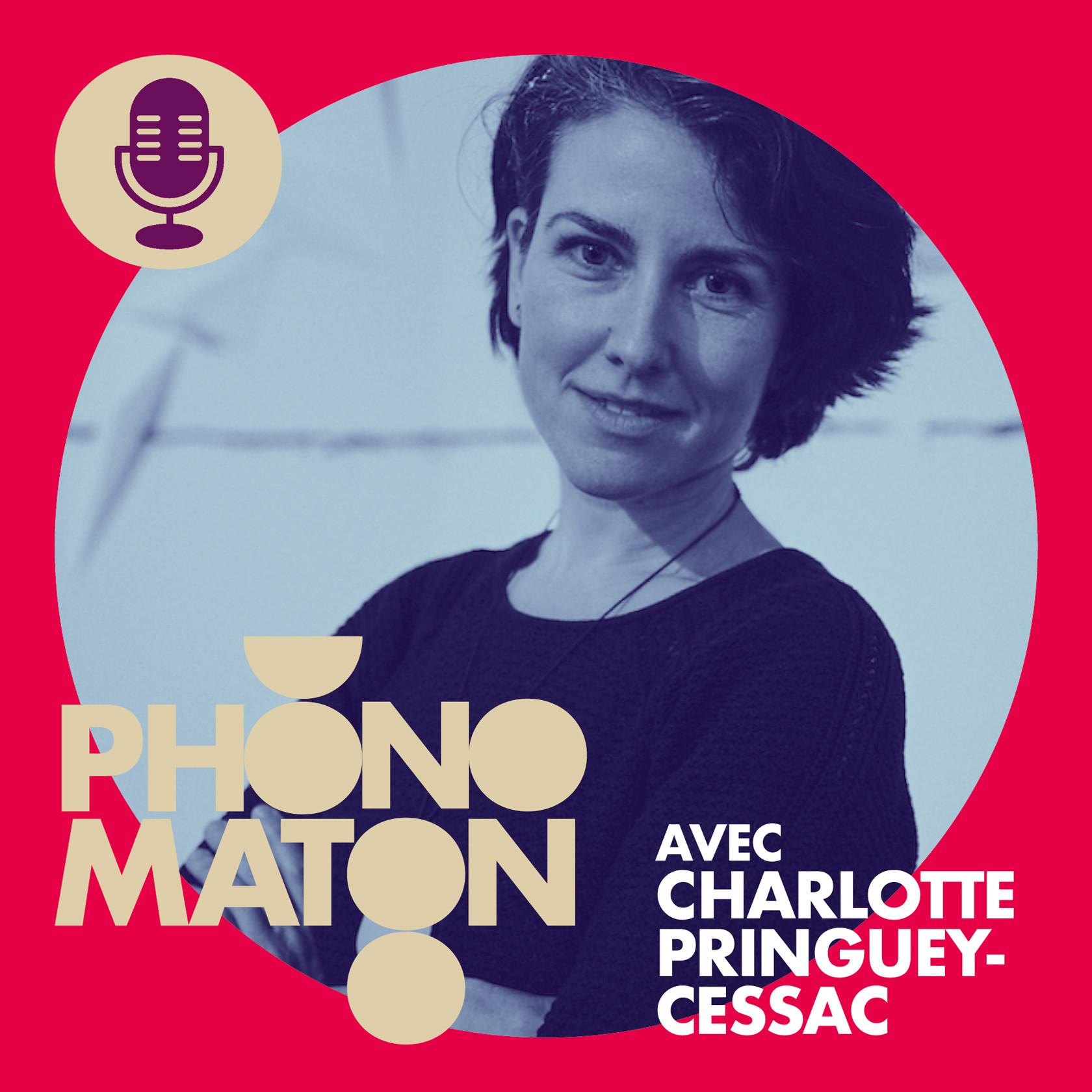 Phonomaton avec Charlotte Pringuey-Cessac