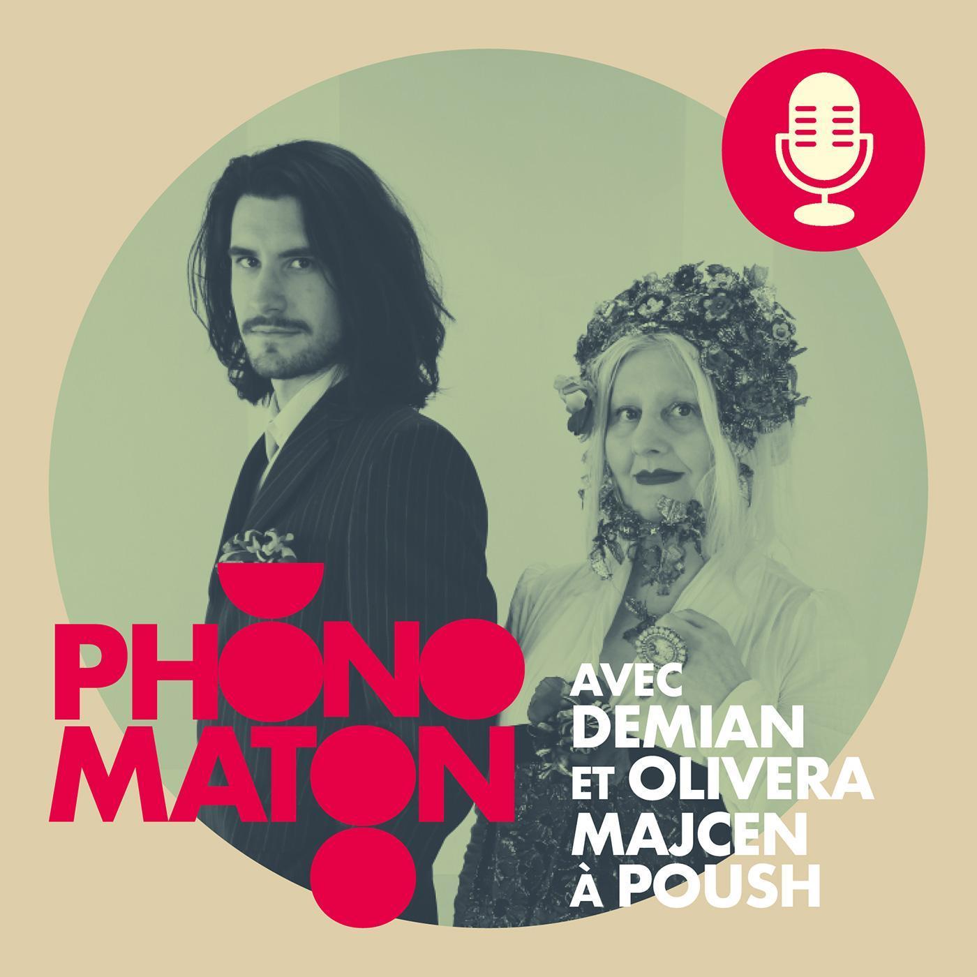 Phonomaton avec Demian et Olivera Majcen à Poush