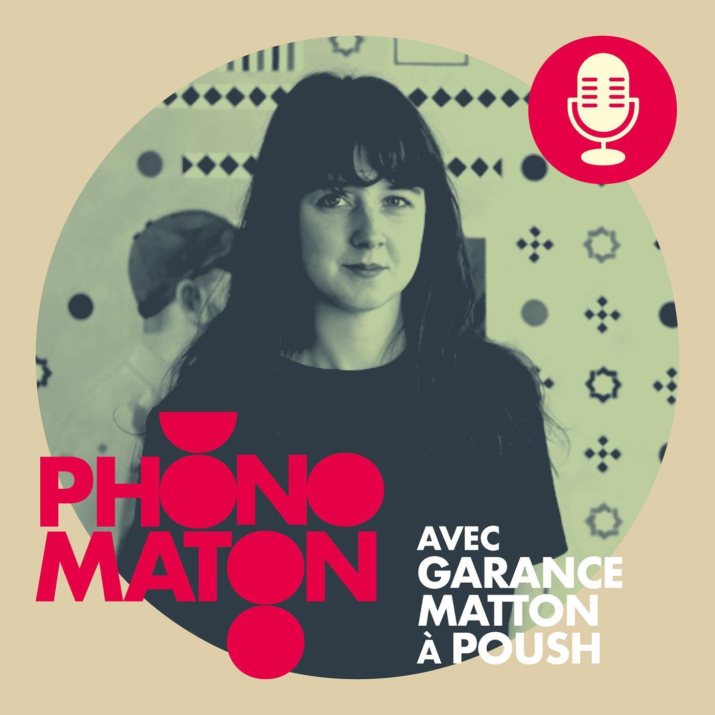 Phonomaton avec Garance Matton