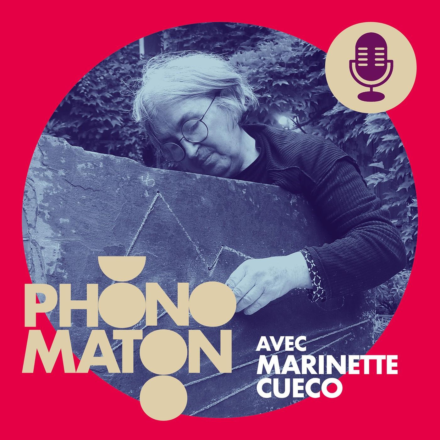 Phonomaton avec Marinette Cueco