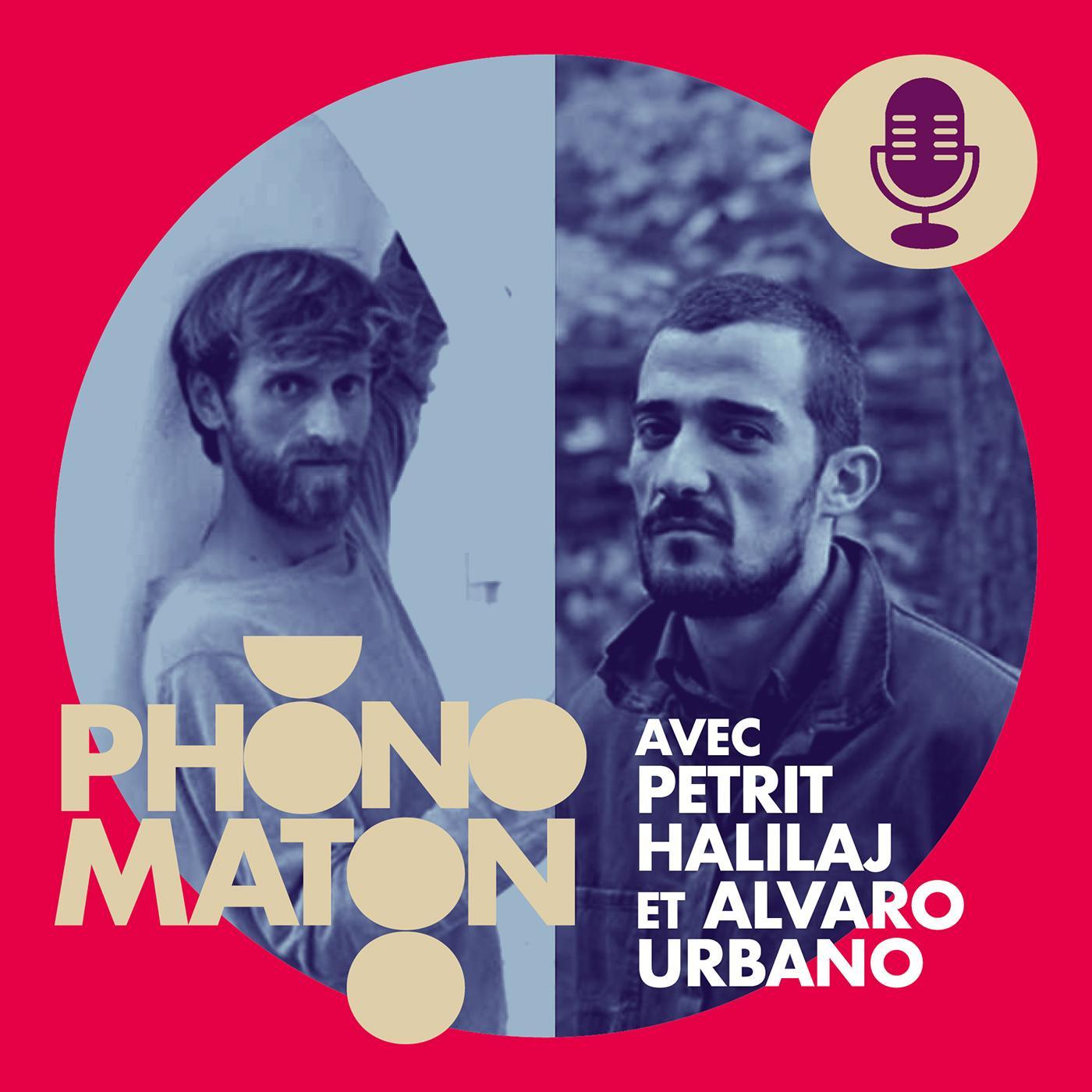 Phonomaton avec Petrit Halilaj et Alvaro Urbano