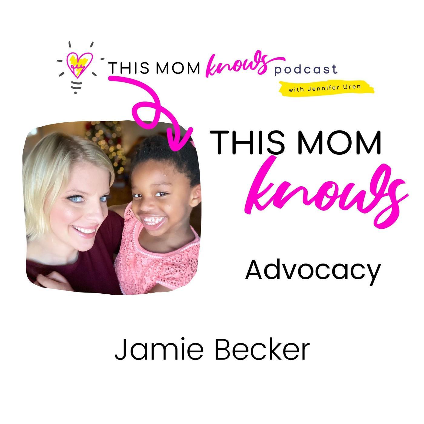 Jamie Becker on Advocacy