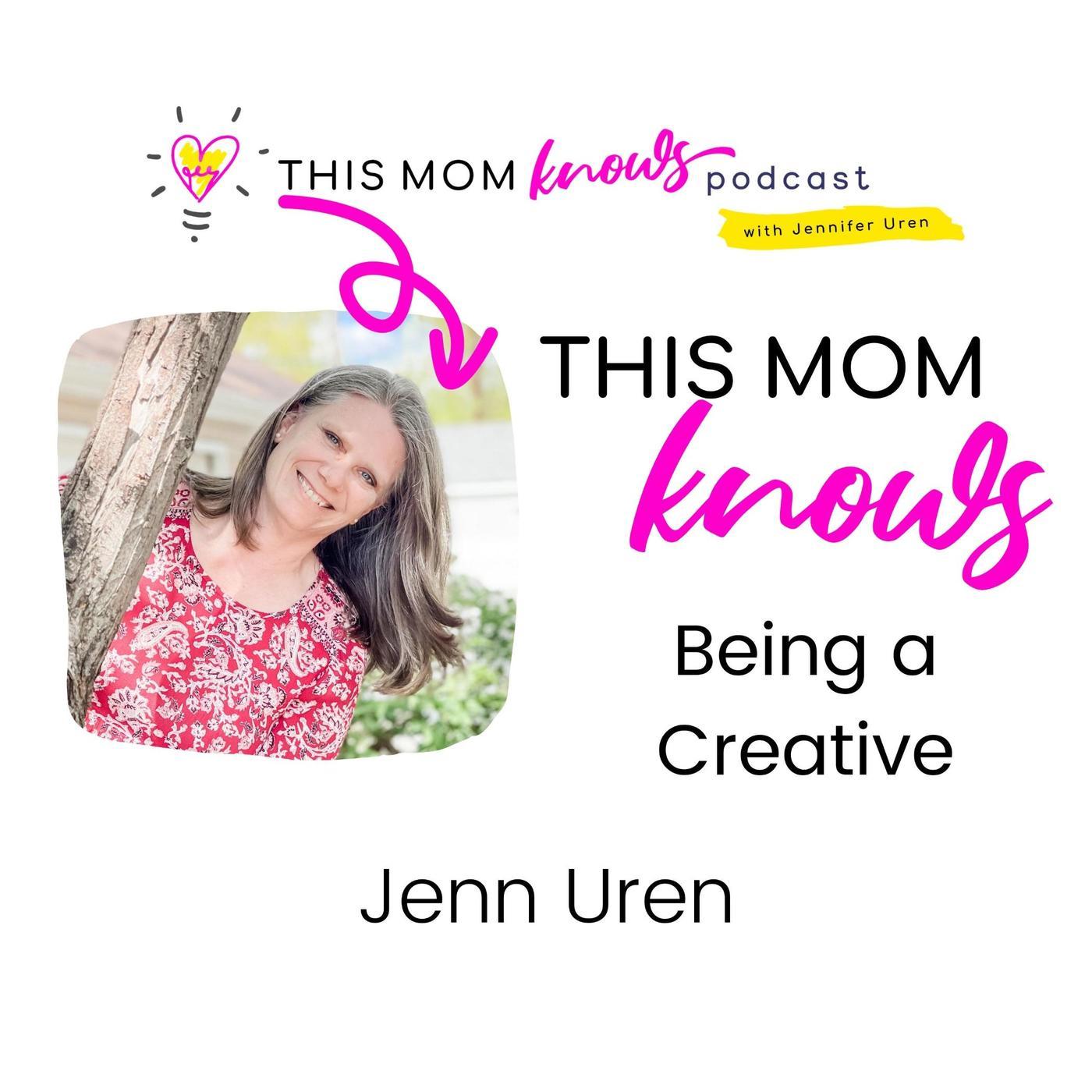 Jenn Uren on Being a Creative
