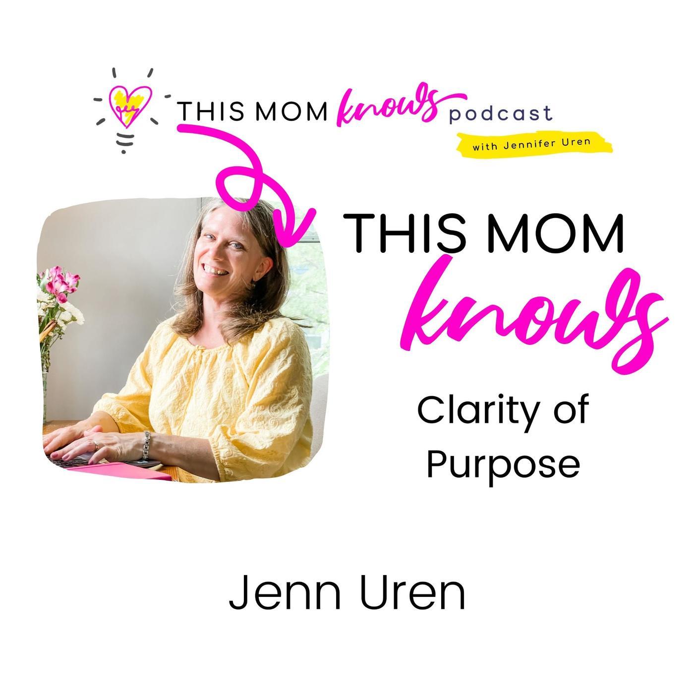Jenn Uren on Clarity of Purpose