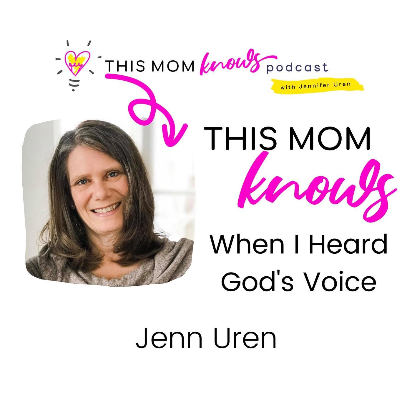 Jenn Uren on When I Heard God's Voice