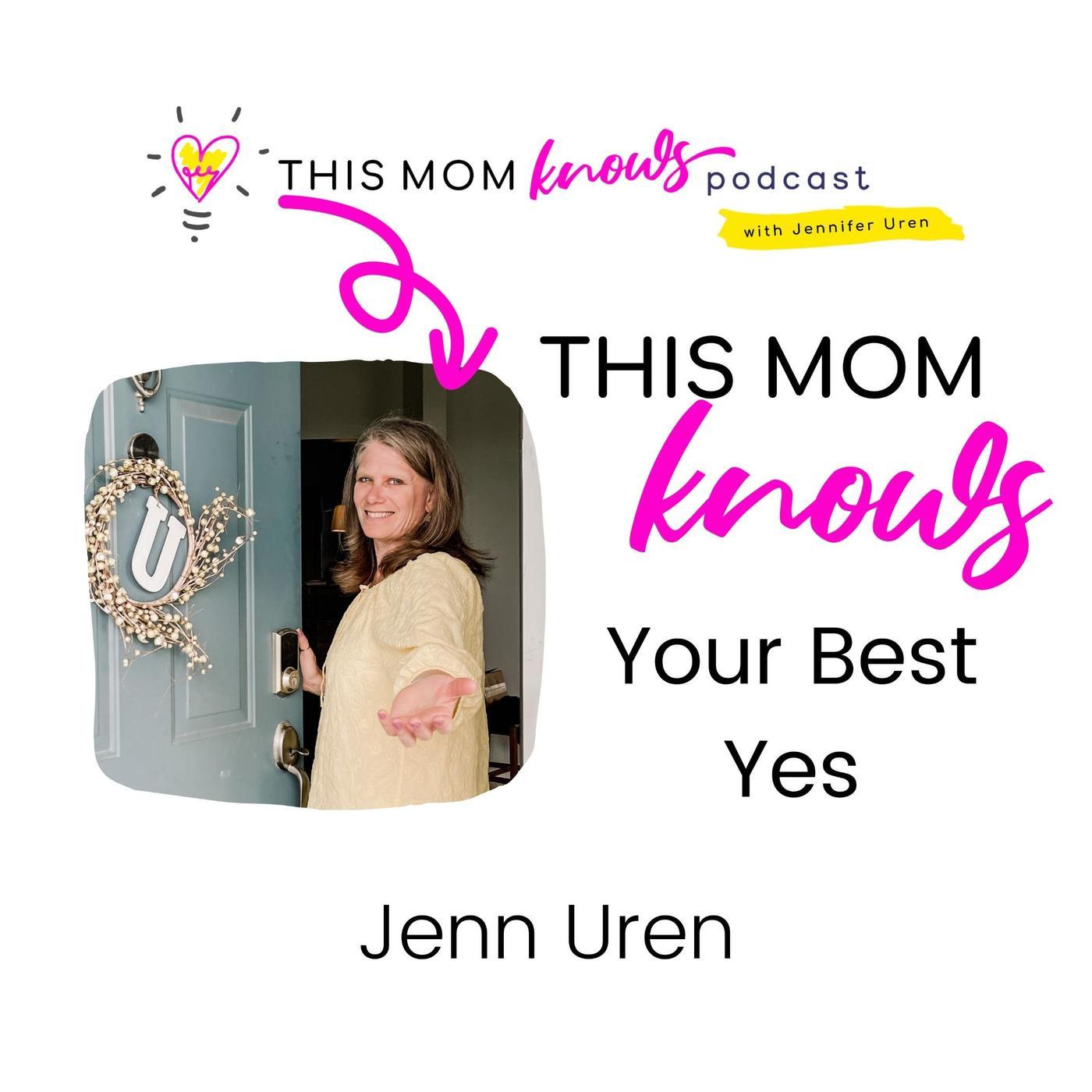 Jenn Uren on Your Best Yes