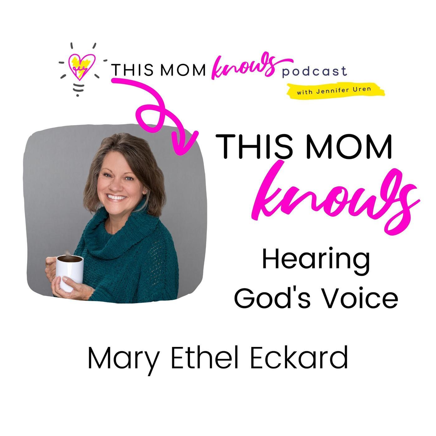 Mary Eckard on Hearing God's Voice