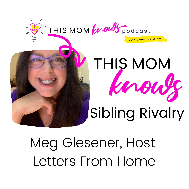 Meg Glesener on Sibling Rivalry