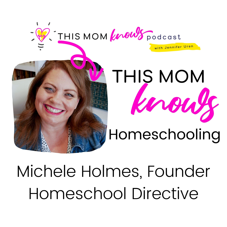 Michele Holmes: Homeschooling