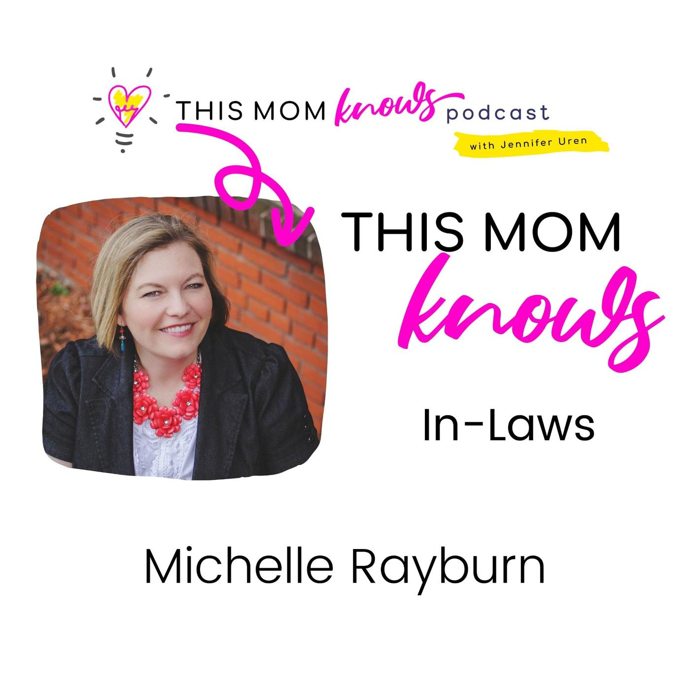 Michelle Rayburn on In-Laws
