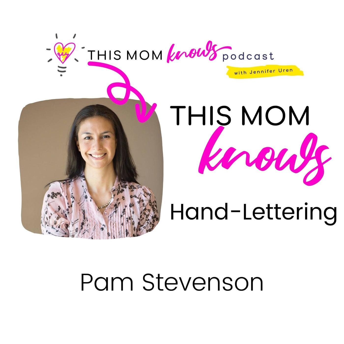 Pam Stevenson on Hand-Lettering