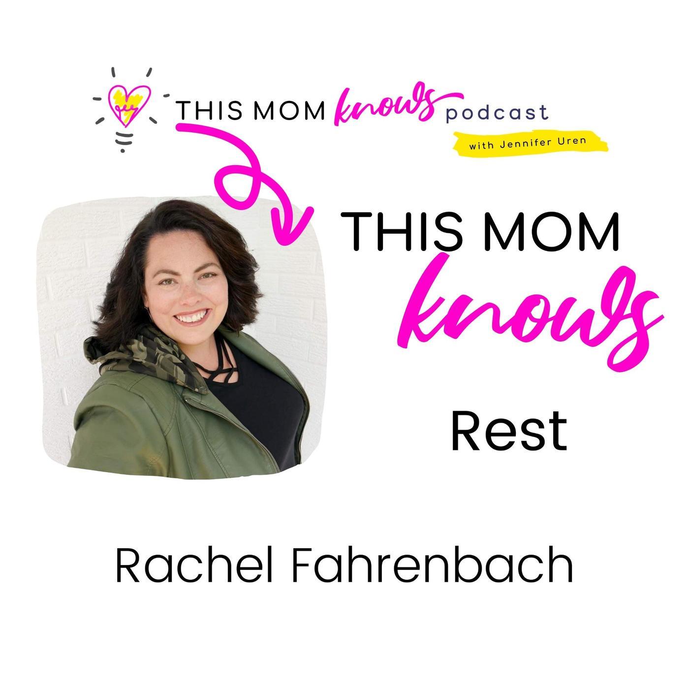 Rachel Fahrenbach on Rest
