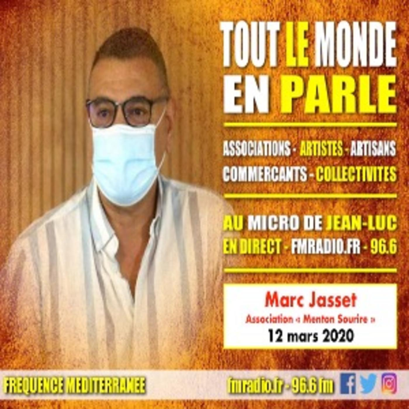 """Invité - M. Marc Jasset, Président de l'association """" MENTON SOURIRE """""""
