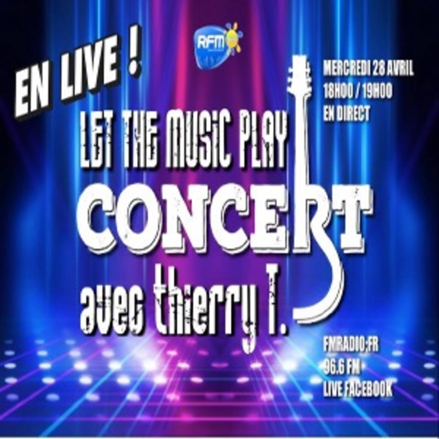 """Let the music play - Spécial concert """" Thierry Terranova """""""