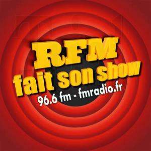 RFM fait son Show du 10 mars 2021
