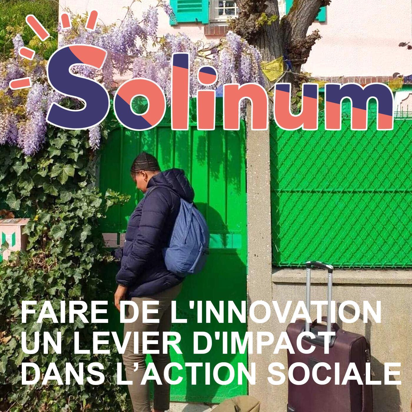 Carte postale radio [2021] : Solinum, innover ensemble pour lutter contre la pauvreté