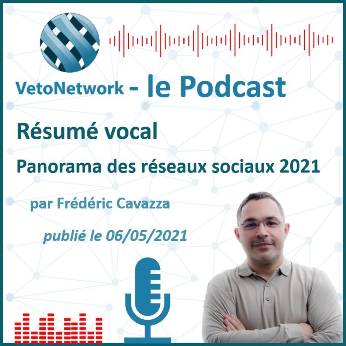 ⏩ Panorama des médiaux sociaux 2021 par Frédéric Cavazza