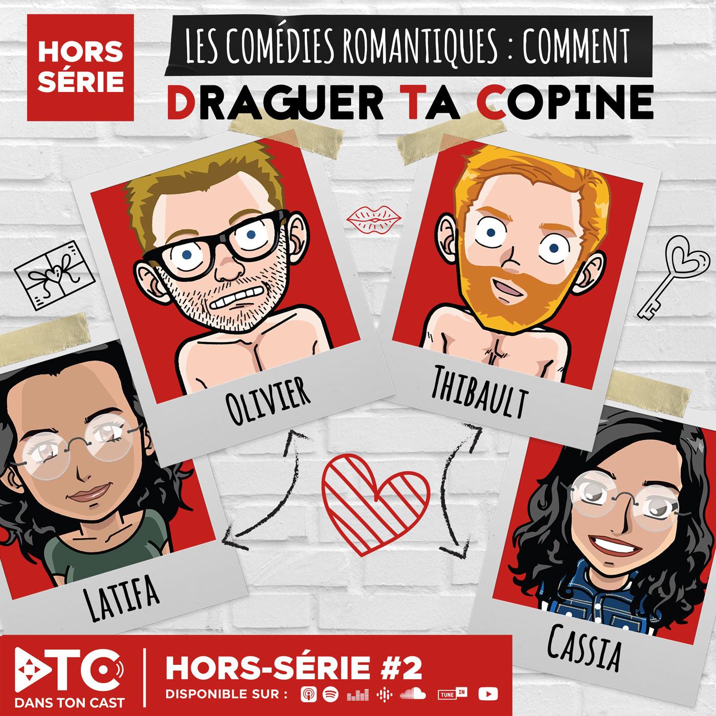 S1E6 - Hors-Série n°2 - Les Comédies Romantiques