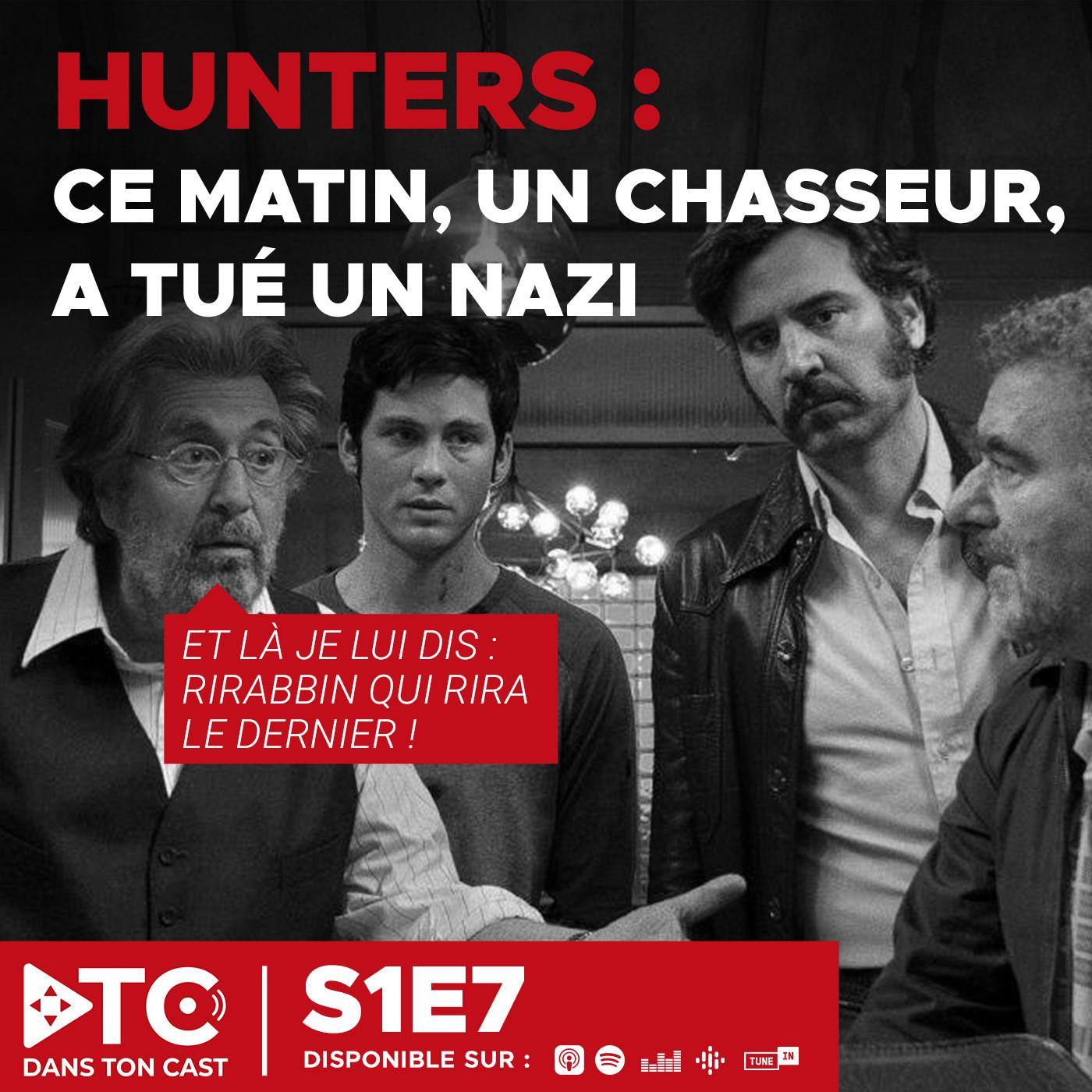 S1E7 - Hunters - Un bon vieux barbecue nazi