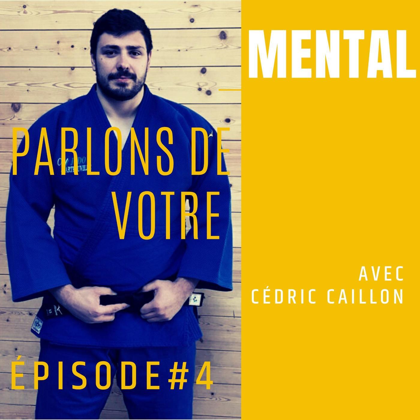 Cédric Caillon - Judoka professionnel