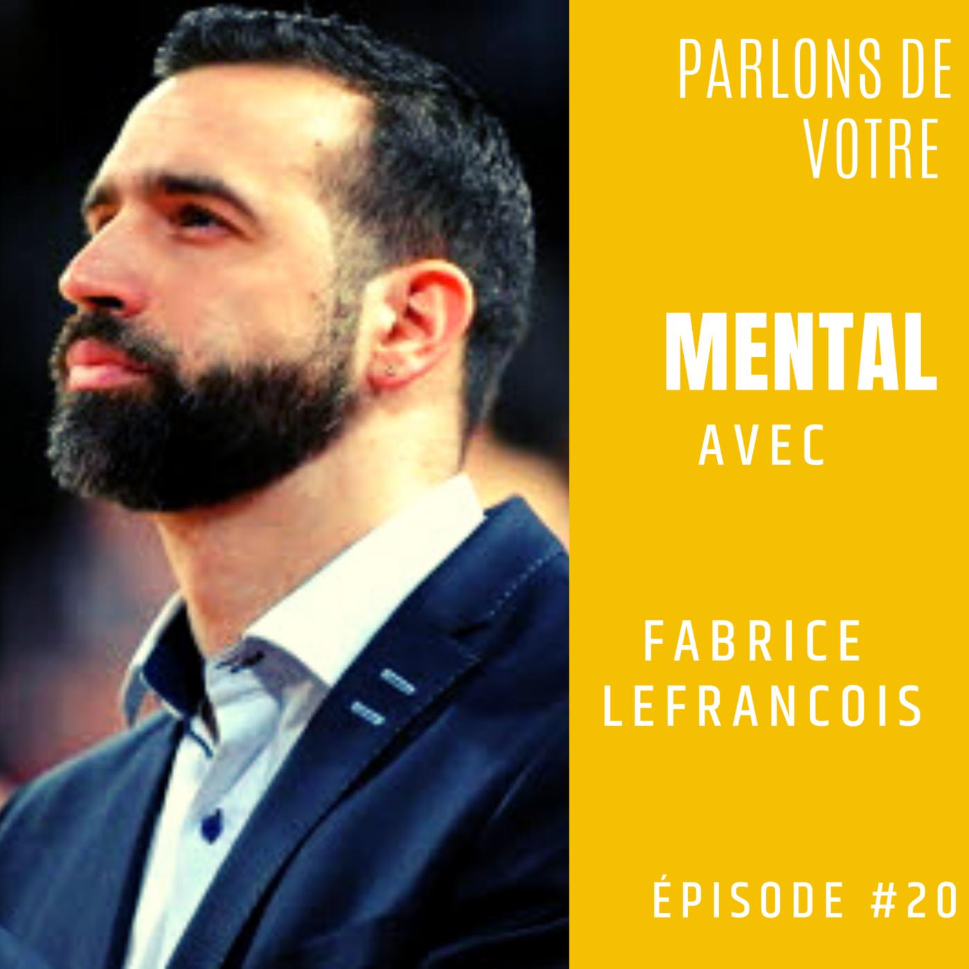 Fabrice LEFRANCOIS - Entraîneur de basket & Directeur FAB 5 CAMP