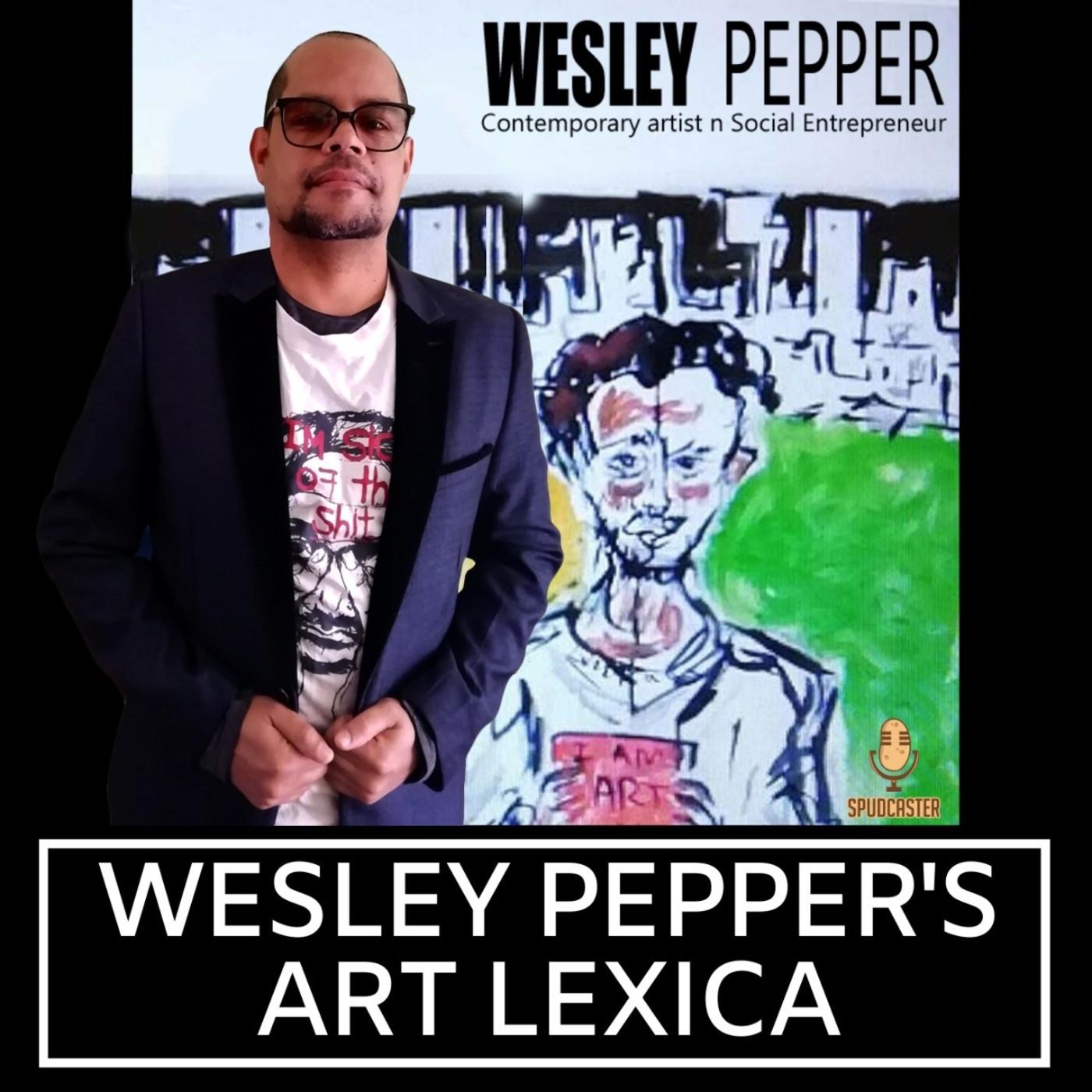 Wesley Pepper's Art Lexica: Featuring Visual Artist Thabo Motseki