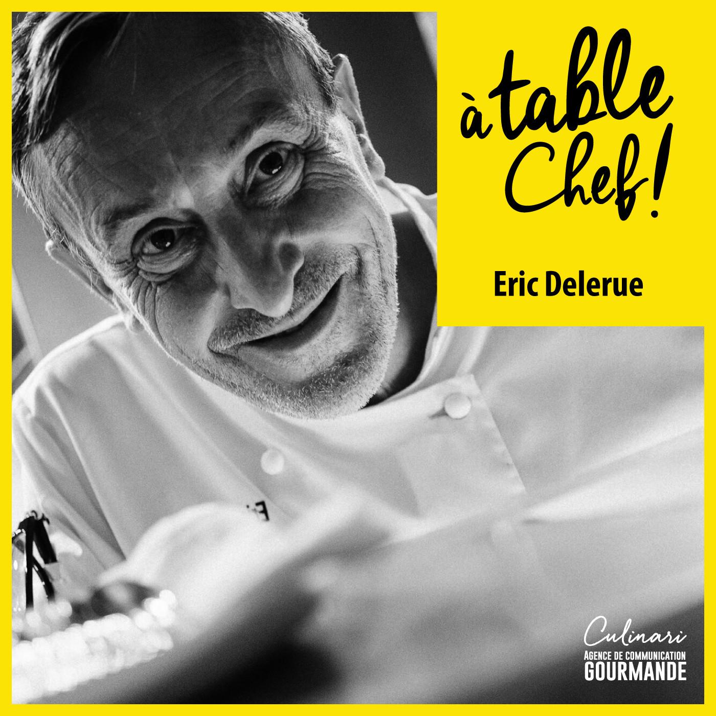 Chef Eric Delerue