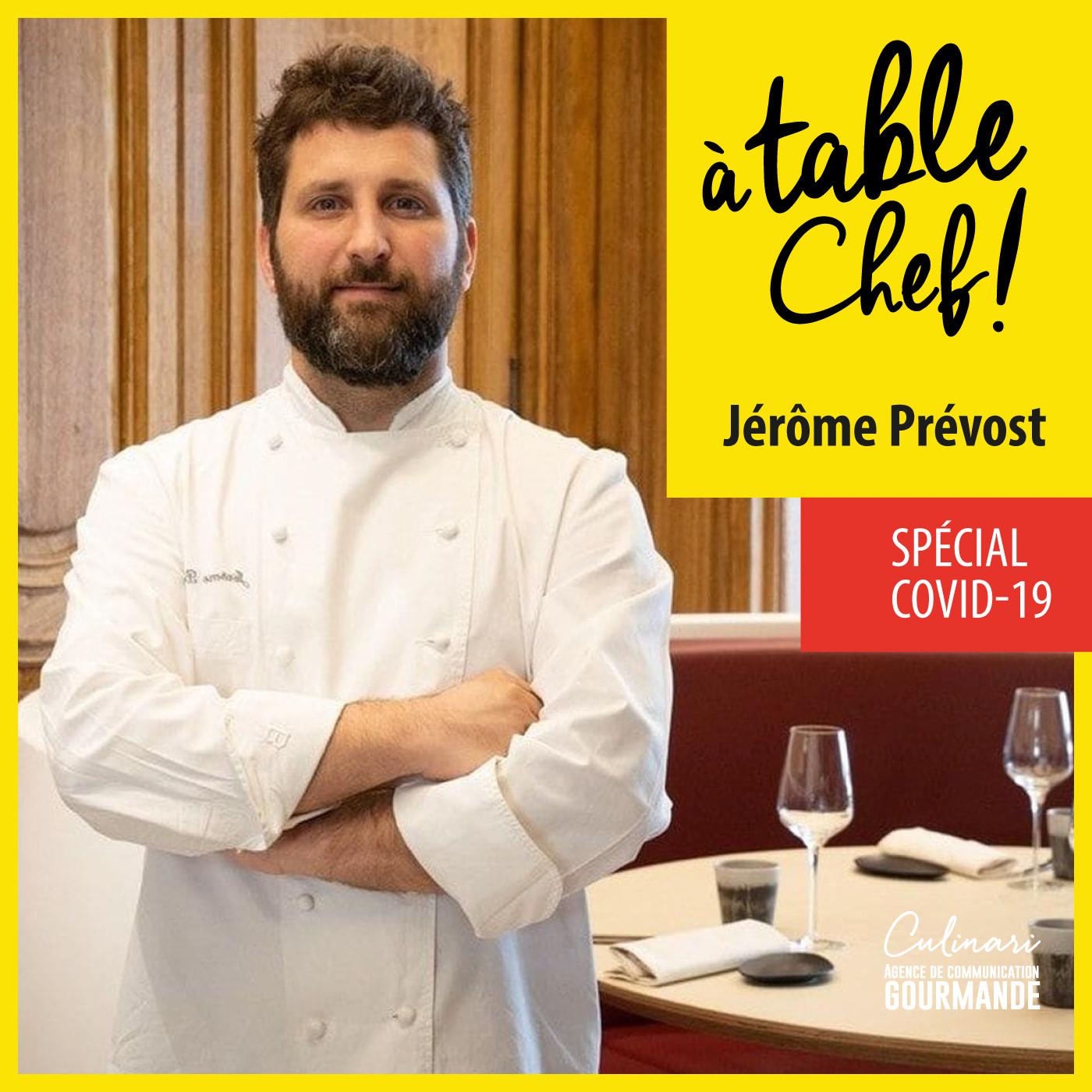 Chef Jérôme Prévost
