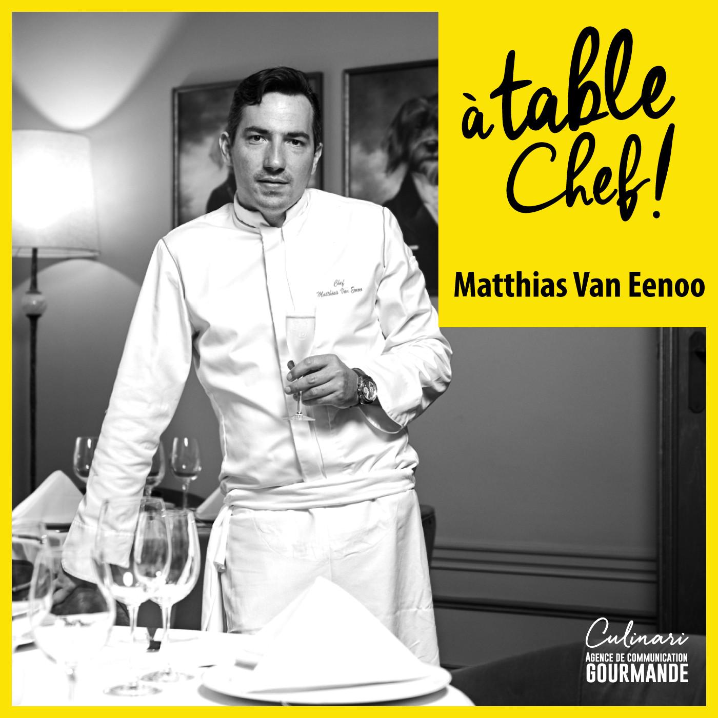 Chef Matthias Van Eenoo