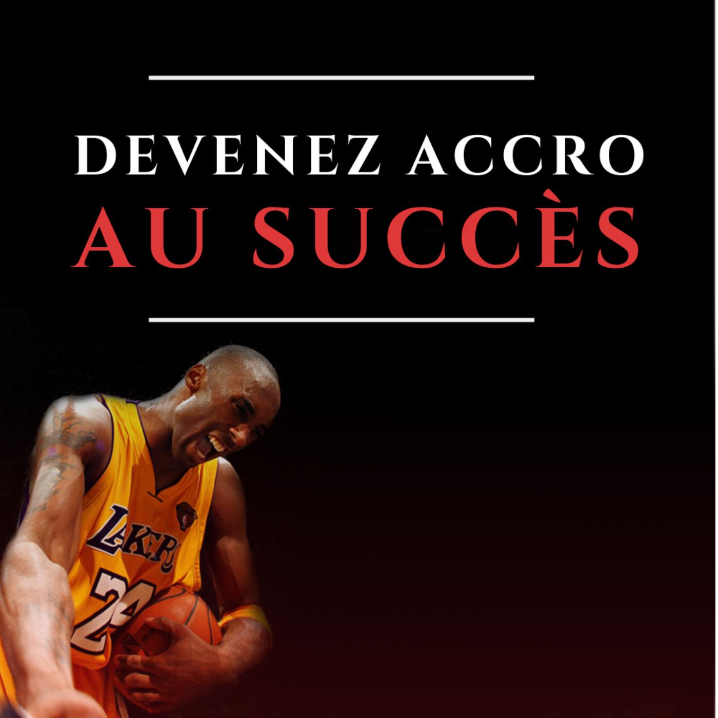 Devenez accro au succès - La méthode du coach de Kobe Bryant (Tim Grover)