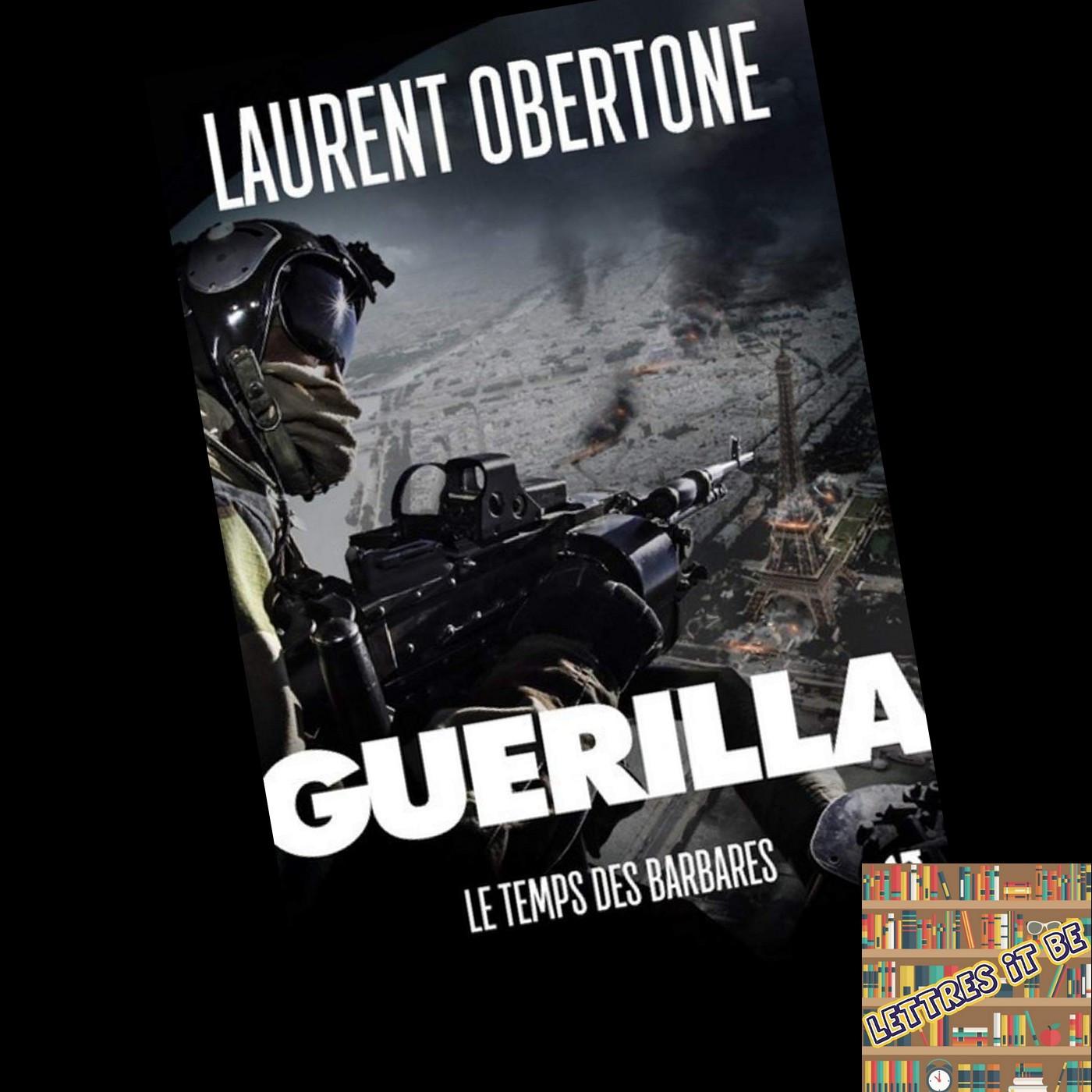 Critique de Guérilla : Le temps des barbares de Laurent Obertone (Livre)