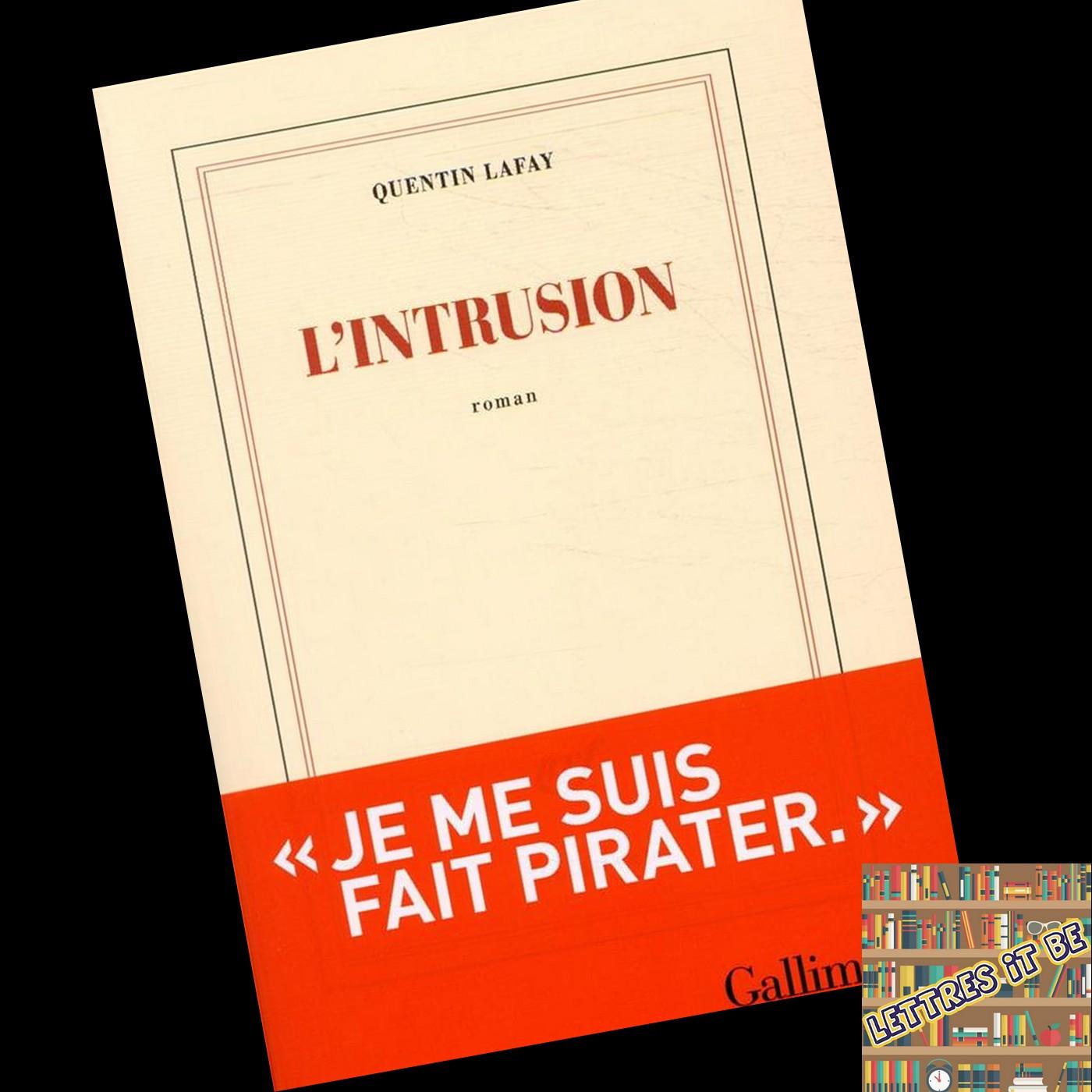 Critique de L'intrusion de Quentin Lafay (Livre)
