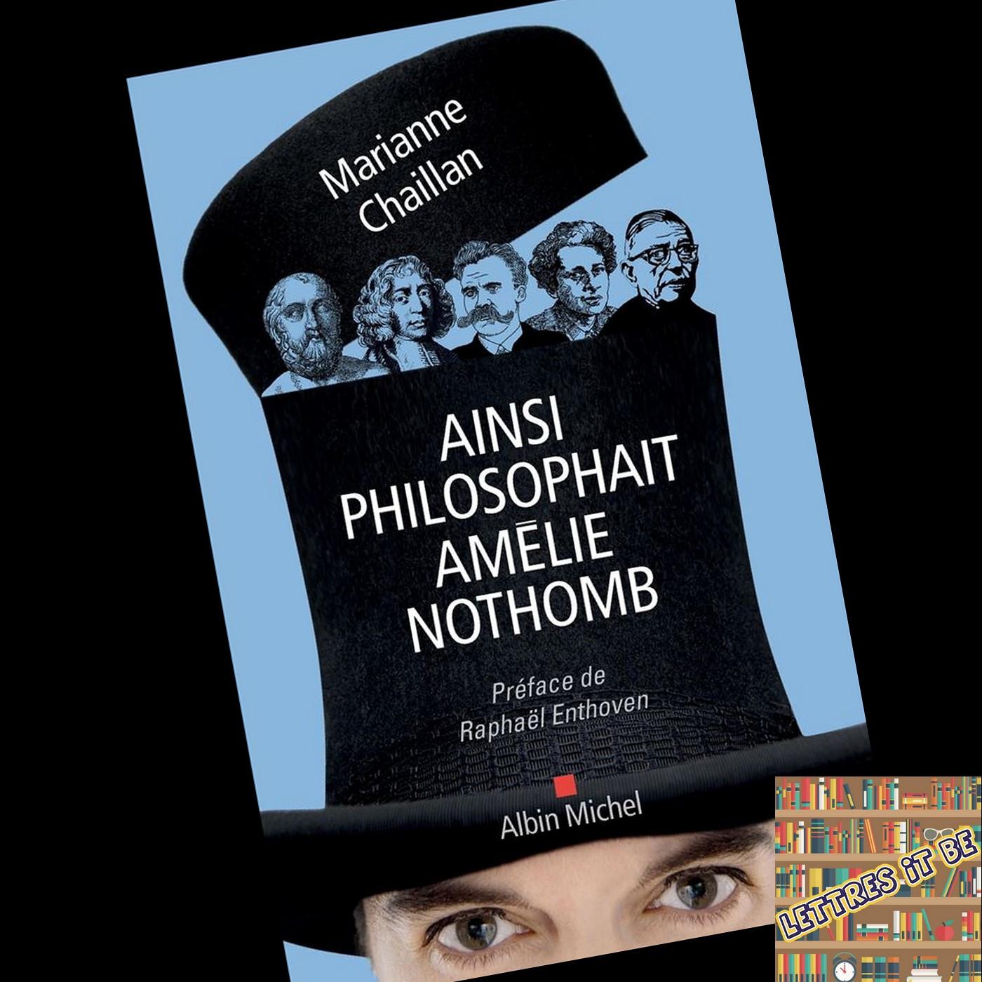 Critique d'Ainsi philosophait Amélie Nothomb de Marianne Chaillan (Livre)