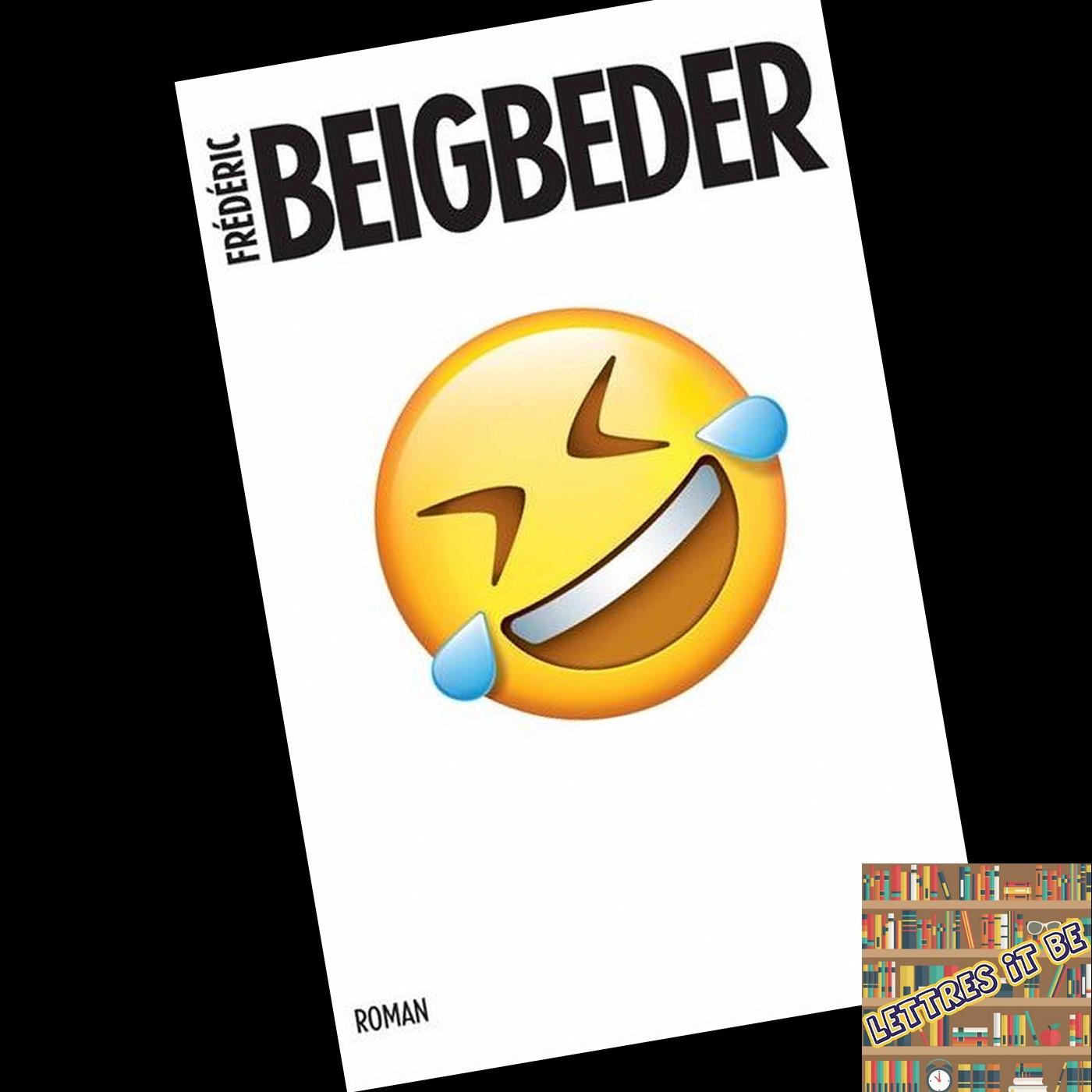 Critique de L'homme qui pleure de rire de Frédéric Beigbeder (Livre)
