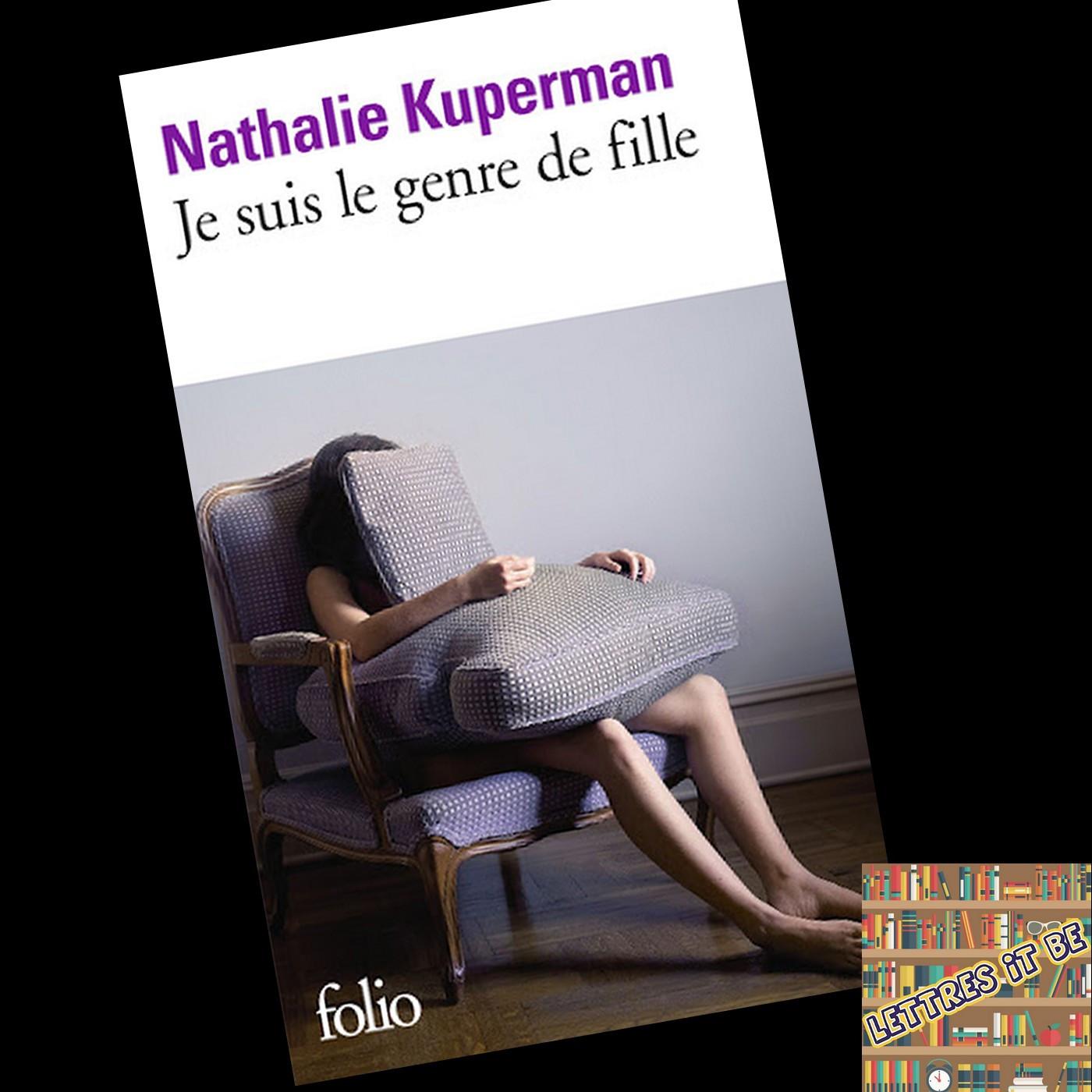 Critique de Je suis le genre de fille de Nathalie Kuperman (Livre)