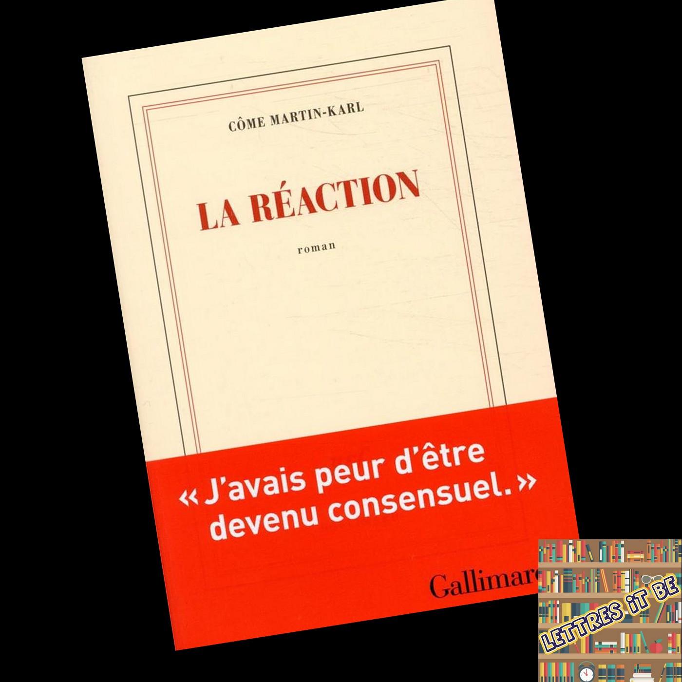 Critique de La réaction de Côme Martin-Karl (Livre)