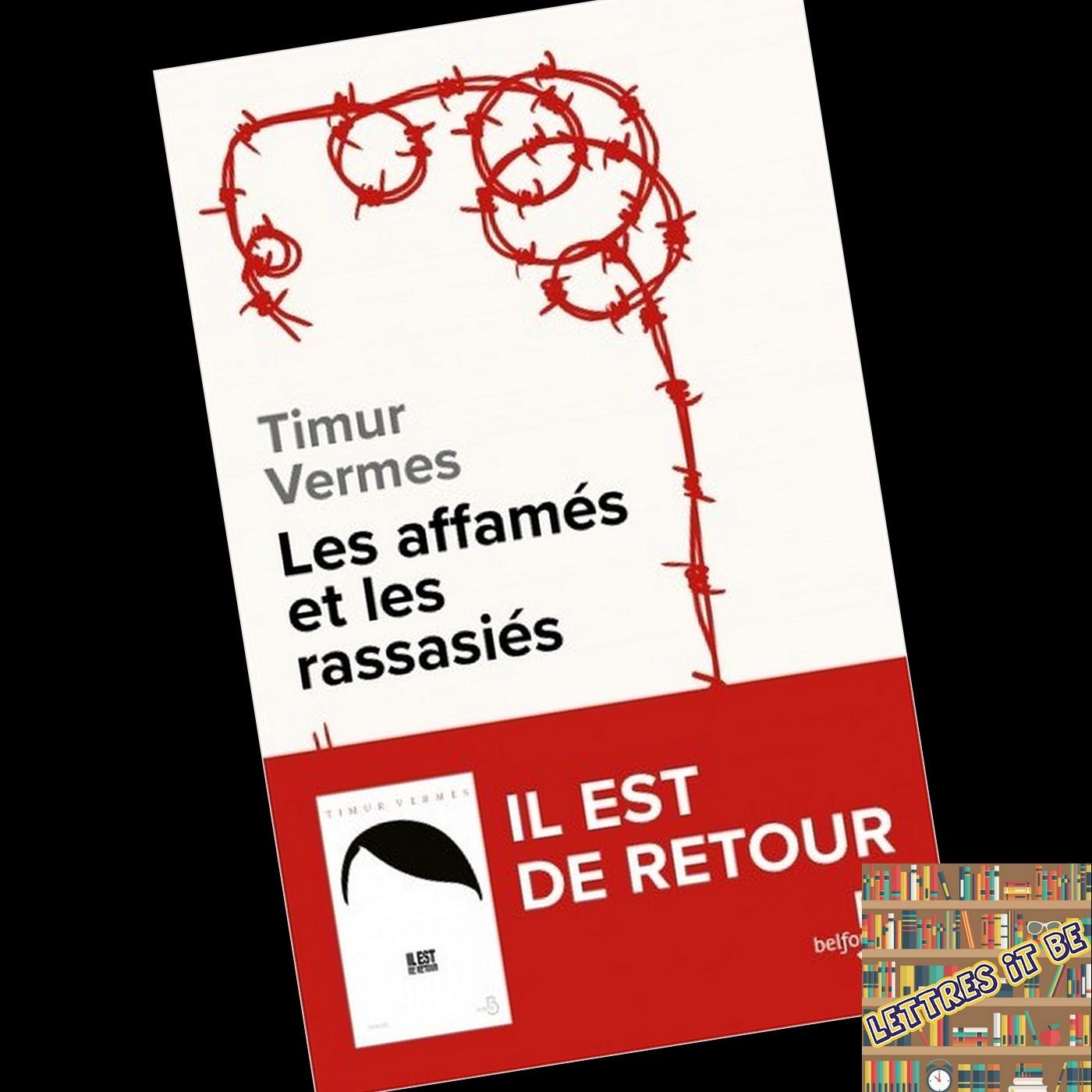 Critique de Les affamés et les rassasiés de Timur Vermes (Livre)