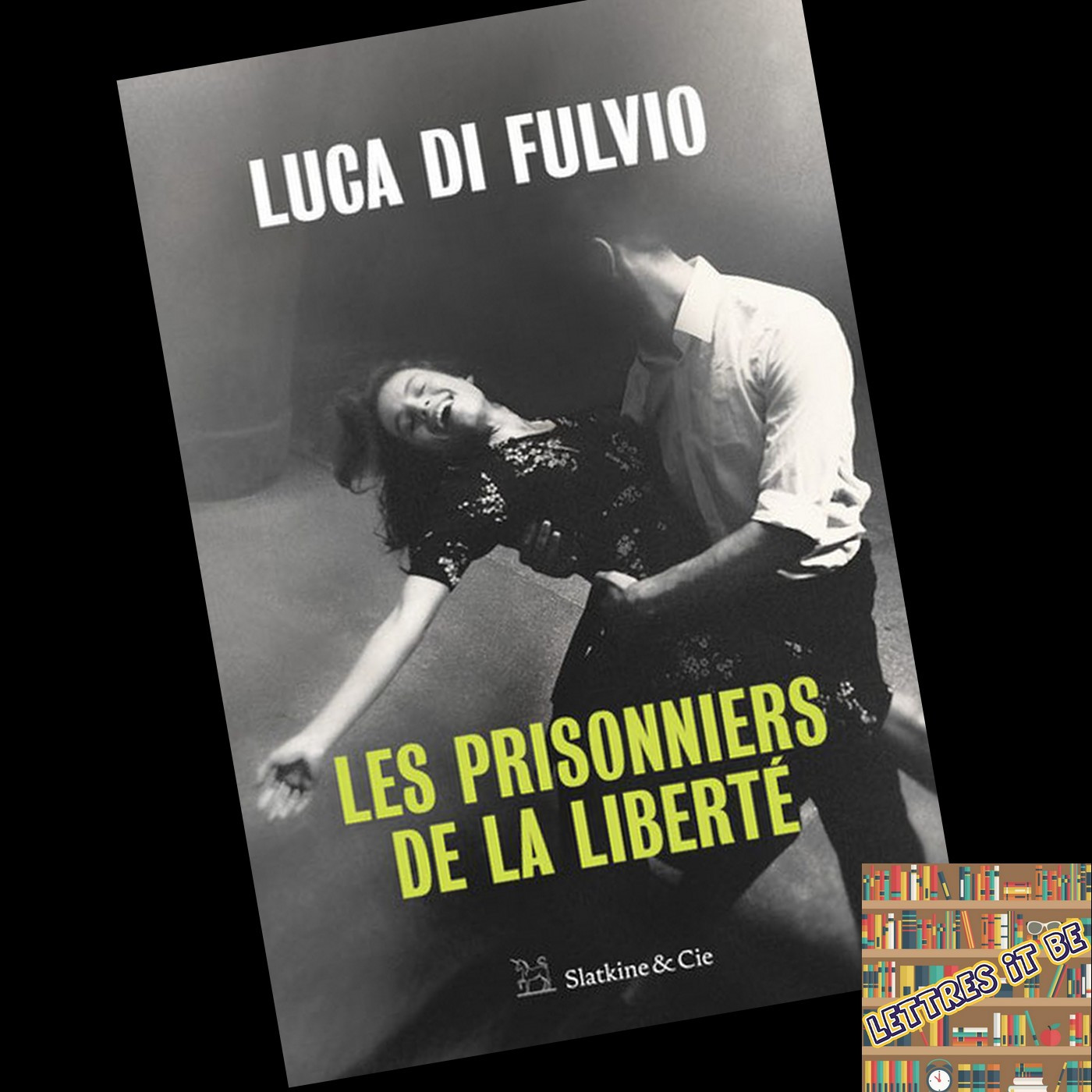 Critique de Les Prisonniers de la liberté de Luca Di Fulvio (Livre)