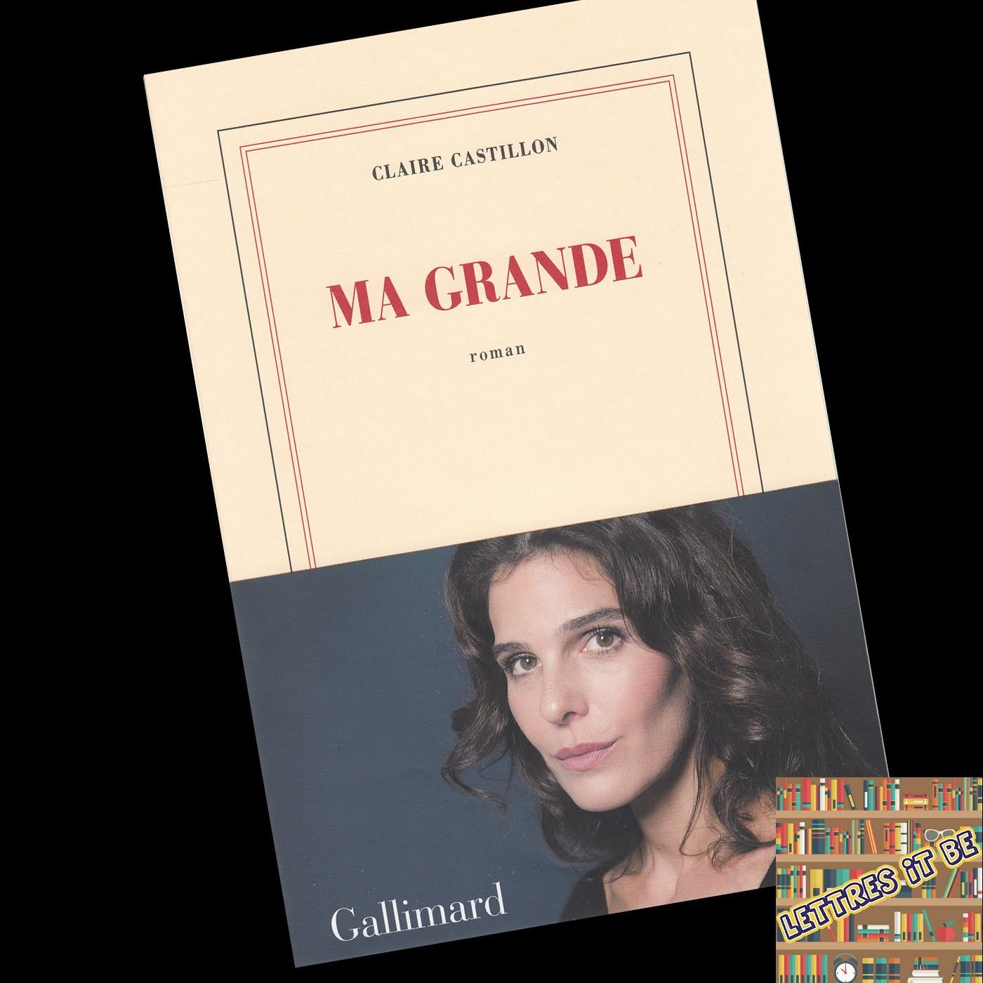 Critique de Ma grande de Claire Castillon (Livre)