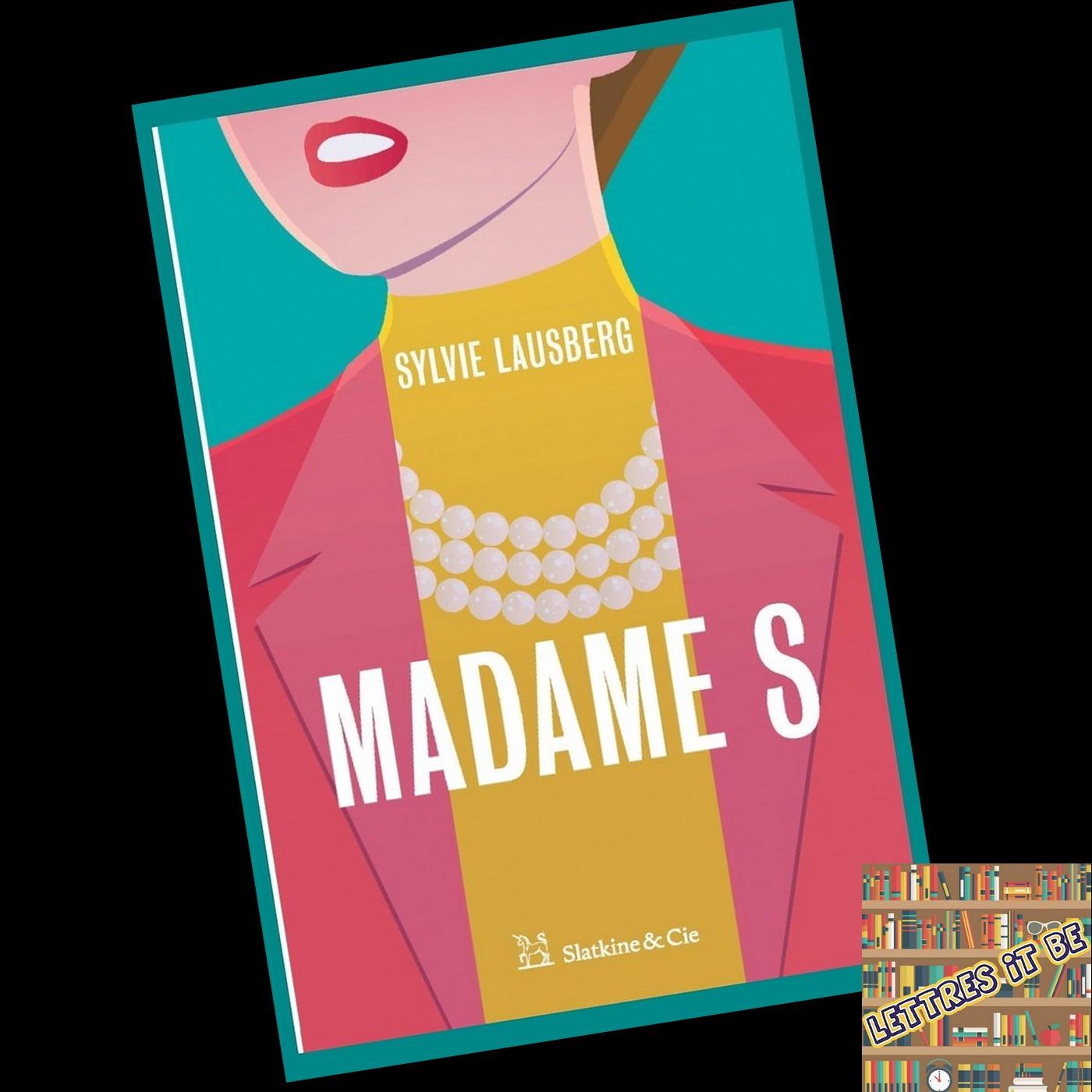 Critique de Madame S de Sylvie Lausberg (Livre)