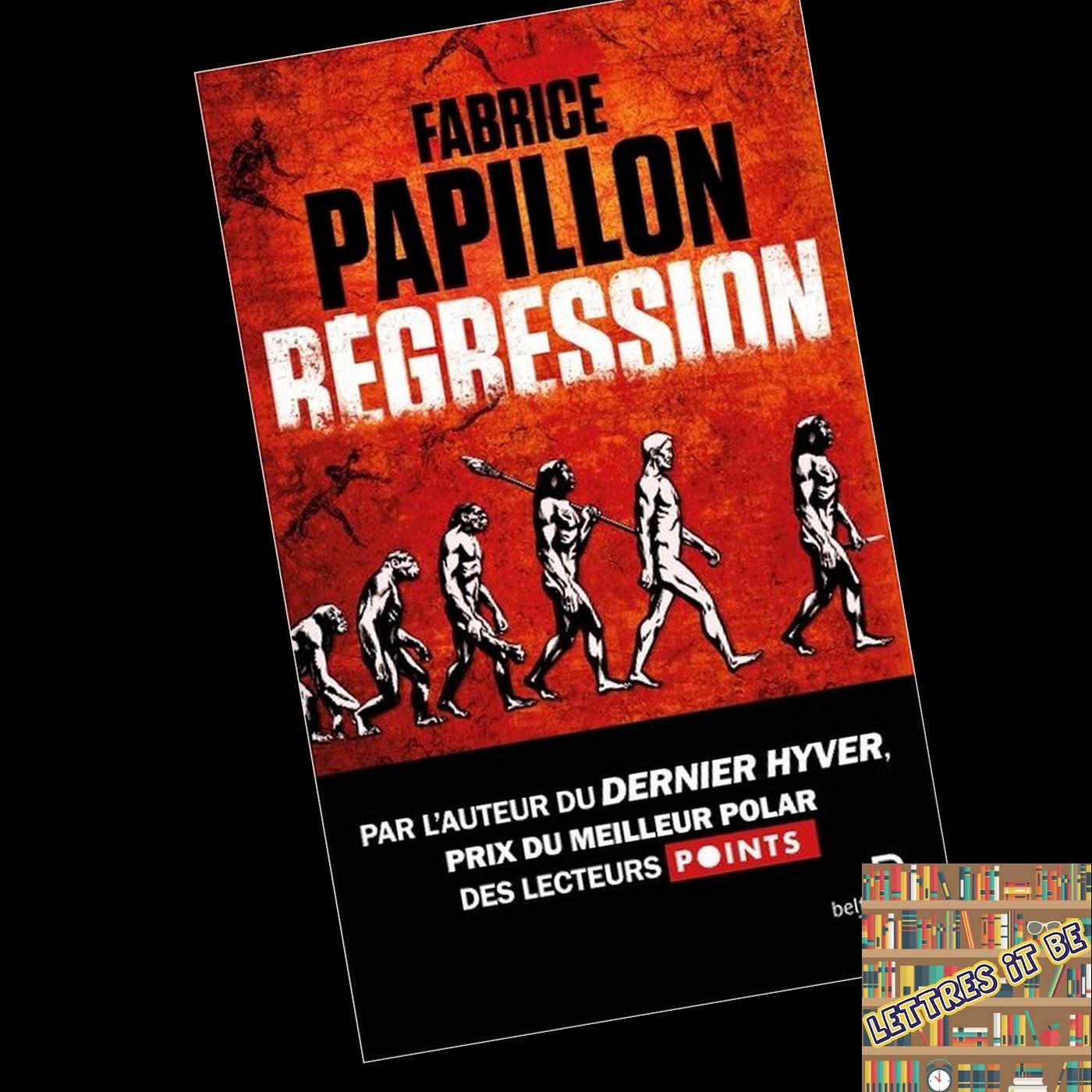 Critique de Régression de Fabrice Papillon (Livre)